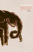 """""""Henrettelse med elefant - roman"""" av Per Schreiner"""