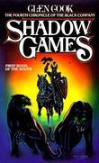 """""""Shadow Games - The Fourth Chronicles of the Black Company"""" av Glen Cook"""