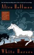 """""""White Horses"""" av Alice Hoffman"""