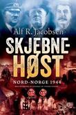 """""""Skjebnehøst Nord-Norge 1944"""" av Alf R. Jacobsen"""