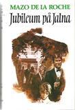 """Jalna. Bd. 16 - jubileum på Jalna"" av Mazo De la Roche"