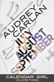 """Calendar girl - volume three"" av Audrey Carlan"