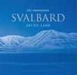 """""""Svalbard - arctic land"""" av Pål Hermansen"""