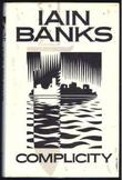 """Complicity"" av Iain Banks"