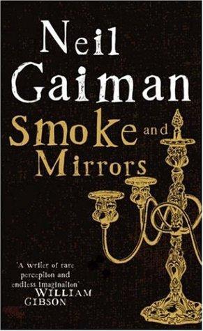 """""""Smoke and Mirrors"""" av Neil Gaiman"""