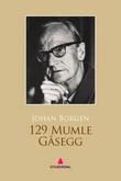 """""""129 Mumle Gåsegg"""" av Johan Borgen"""