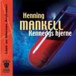 """""""Kennedys hjerne"""" av Henning Mankell"""