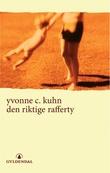 """""""Den riktige Rafferty - roman"""" av Yvonne C. Kuhn"""