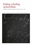 """""""Koding, avkoding og kamuflasje om Thomas Kvams The Hamsun Sessions 2016-2018"""" av Evelyn Holm"""