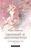 """""""Gjenferdet av Alexander Wolf"""" av Gajto Gazdanov"""