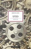 """""""Utid - noveller"""" av Kristin Lind"""