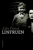 """""""Linfruen"""" av Julia Franck"""