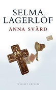 """""""Anna Svärd"""" av Selma Lagerlöf"""