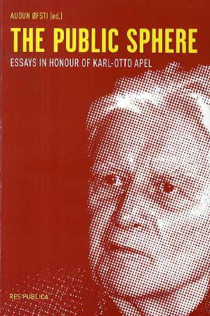 """The public sphere - essays in honour of Karl-Otto Apel"" av Audun Øfsti"