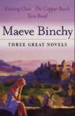 """Evening class ; The copper beech ; Tara road"" av Maeve Binchy"