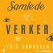 """""""Samlede verker"""" av Lydia Sandgren"""