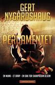 """""""Pergamentet kriminalroman"""" av Gert Nygårdshaug"""