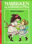 """""""Marikken og Junibakkens Pims"""" av Astrid Lindgren"""
