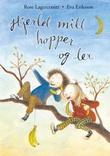 """""""Hjertet mitt hopper og ler"""" av Rose Lagercrantz"""