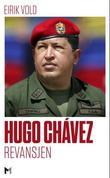 """""""Hugo Chávez - revansjen"""" av Eirik Vold"""