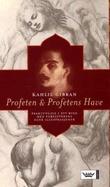 """""""Profeten ; Profetens have"""" av Kahlil Gibran"""