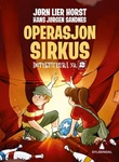 """""""Operasjon Sirkus"""" av Jørn Lier Horst"""
