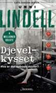 """Djevelkysset - kriminalroman"" av Unni Lindell"