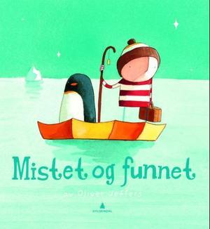 """""""Mistet og funnet"""" av Oliver Jeffers"""
