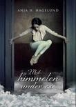 """""""Med himmelen under oss"""" av Anja Hagelund"""