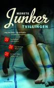 """""""Tvillingen kriminalroman"""" av Merete Junker"""