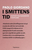 """I smittens tid - rapport fra pademiens frontlinje"" av Paolo Giordano"