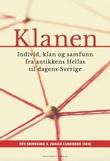 """""""Klanen - individ, klan og samfunn fra antikkens Hellas til dagens Sverige"""" av Per Brinkemo"""