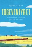 """""""Togeventyret"""" av Bjørn Stærk"""