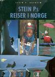 """""""Stein P.s reiser i Norge"""" av Stein P. Aasheim"""