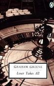 """""""Loser takes all"""" av Graham Greene"""