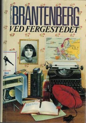 """""""Ved fergestedet - skjebner om en skole (1955-60)"""" av Gerd Brantenberg"""