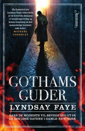 """""""Gothams guder"""" av Lyndsay Faye"""