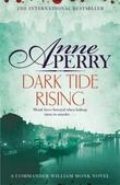 """""""Dark Tide Rising - A William Monk Novel"""" av Anne Perry"""