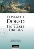 """""""Jeg elsket Tiberius"""" av Elisabeth Dored"""