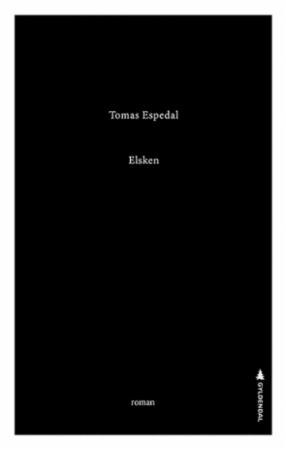 """""""Elsken - roman"""" av Tomas Espedal"""
