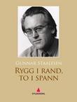 """Rygg i rand, to i spann - kriminalroman"" av Gunnar Staalesen"