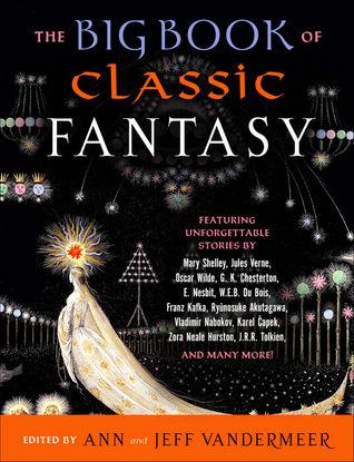 """The Big Book of Classic Fantasy"" av Ann VanderMeer"