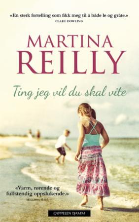 """""""Ting jeg vil du skal vite"""" av Martina Reilly"""