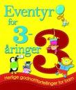 """""""Eventyr for 3-åringer herlige godnattfortellinger for barn"""" av Melanie Joyce"""