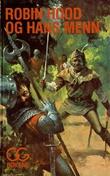 """""""Robin Hood og hans menn"""" av Leiv Frodesen"""