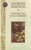 """""""Maigret og kanalmordet"""" av Georges Simenon"""