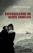 """""""Krigsseilerne og deres familier"""" av Kristine Storli Henningsen"""