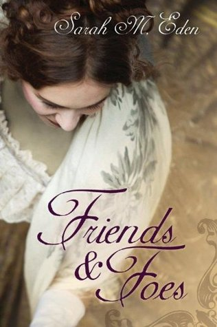 """""""Friends and Foes - The Jonquil Brothers #1"""" av Sarah M. Eden"""