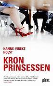 """""""Kronprinsessen"""" av Hanne-Vibeke Holst"""