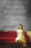 """""""Stillhetens hus"""" av Blanca Busquets"""